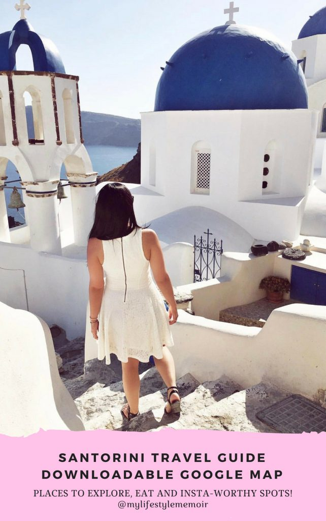 Complete Santorini travel guide. Includes a downloadable google maps which highlights the must explore, where to eat and insta-worthy spots. #santorini #travelguide #googlemaps #downloadablemap #greece #santoriniinsta