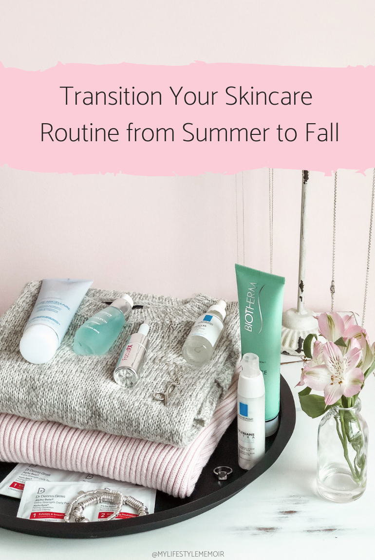 As summer winds down, learn how to transition your skincare routine for fall/winter. You don't need to break the bank to get good healthy-looking skin. #skincare #skincareroutine #beautyproducts #skincareroutineproducts