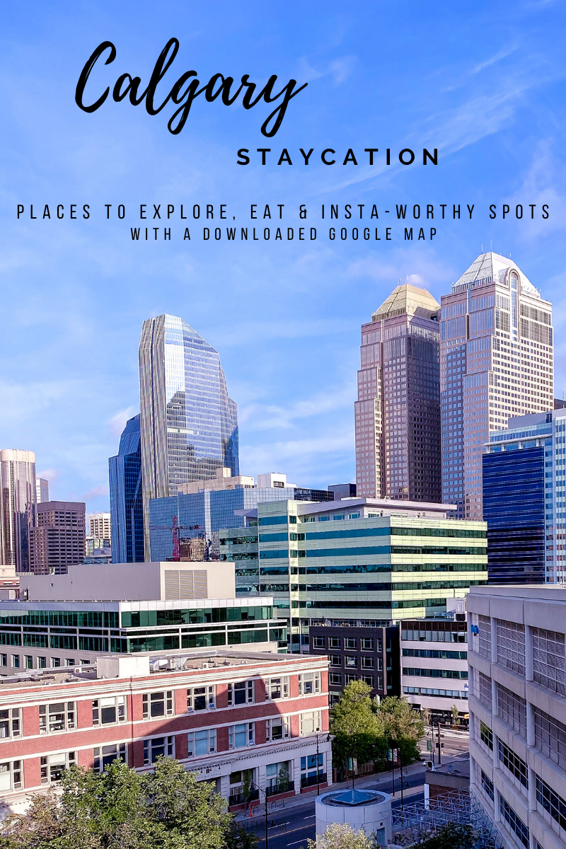 Having a staycation in Calgary? Here is everything you need to know. From must see places, where to eat and insta-worth spots. #Calgary #Travel #Alberta #Canada #TravelGuide